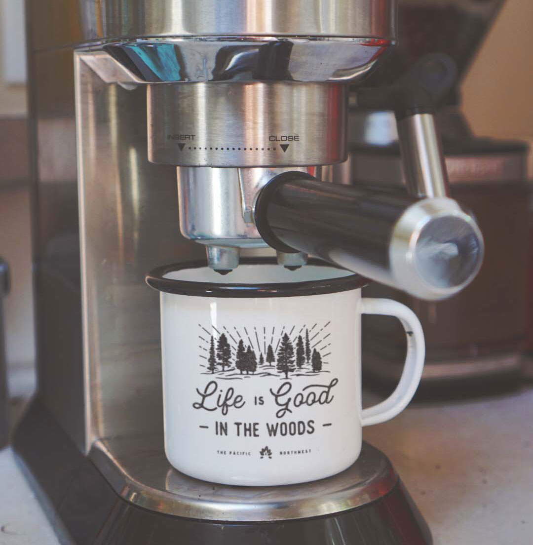 Life is Good in the Woods Pacific Northwest Camp Mug