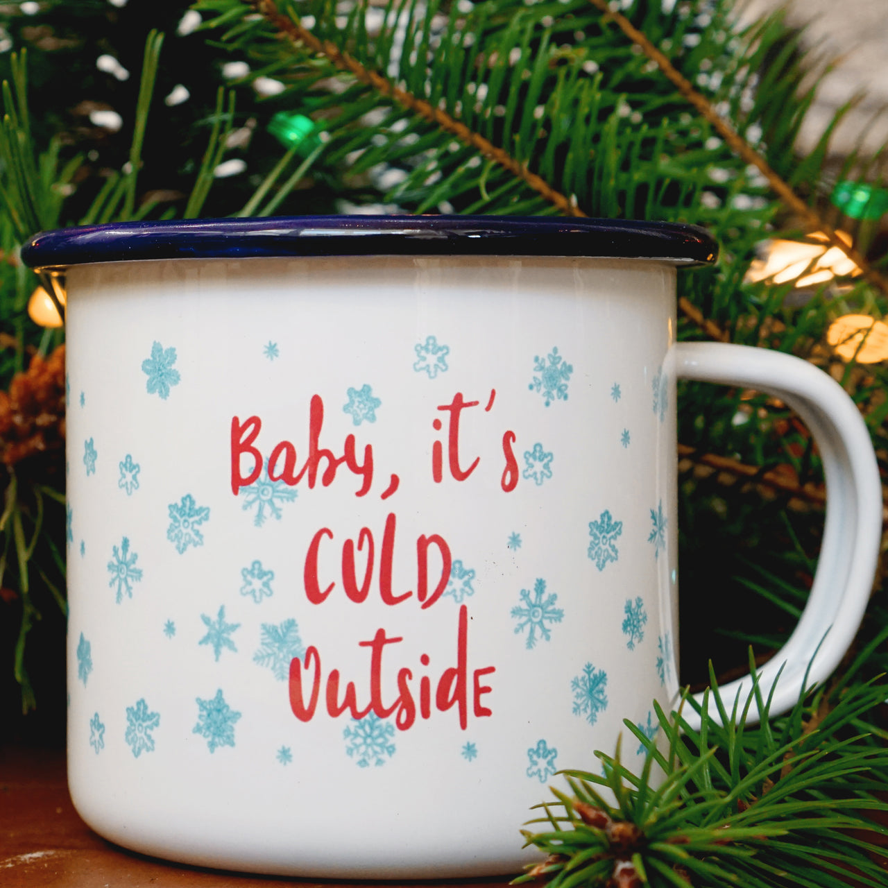 Baby It's Cold Outside- Snowflake Camping Mug for Christmas