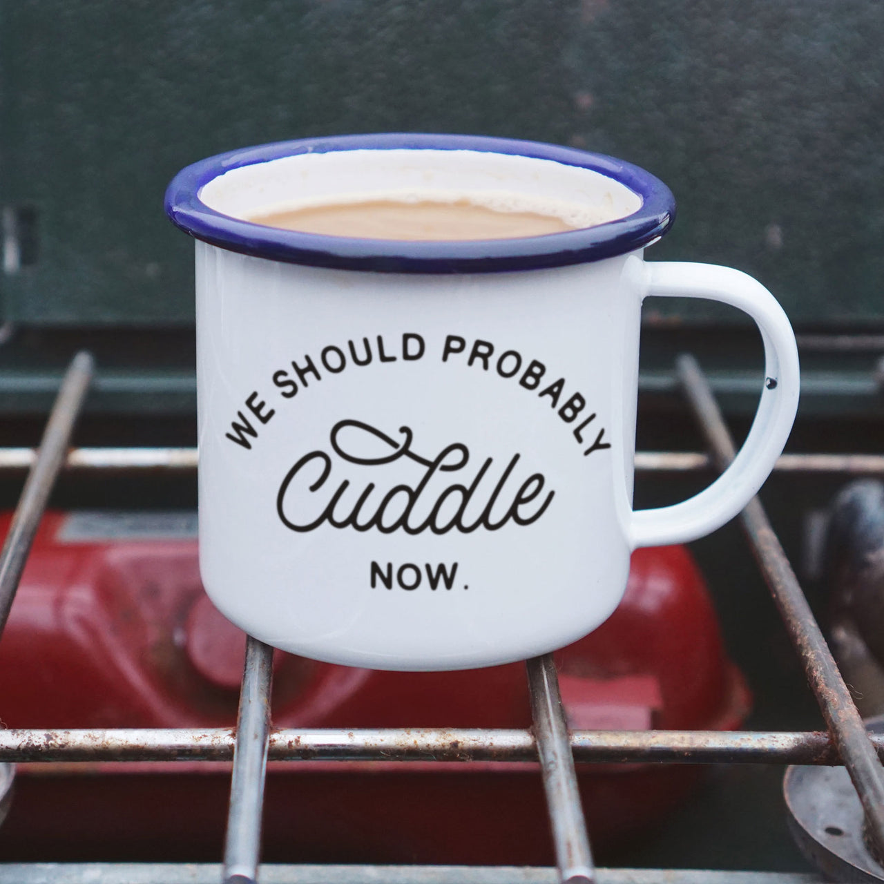 "Romantic ""We Should Probably Cuddle Now"" Enamel Camping Mug"