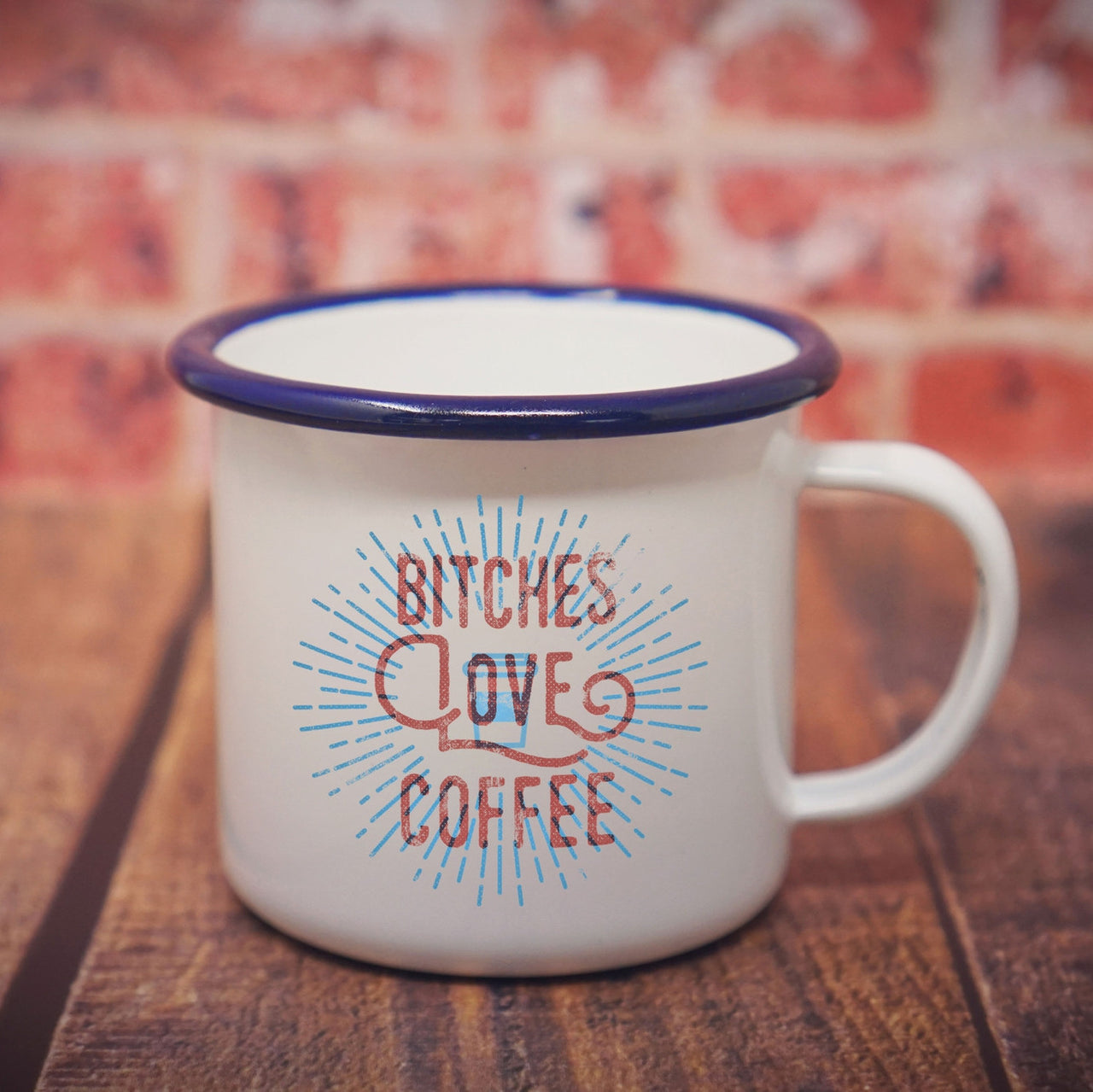 Bitches Love Coffee: Cool Enamel Mug for Coffee Lovin' Bitches-Enamel Co.