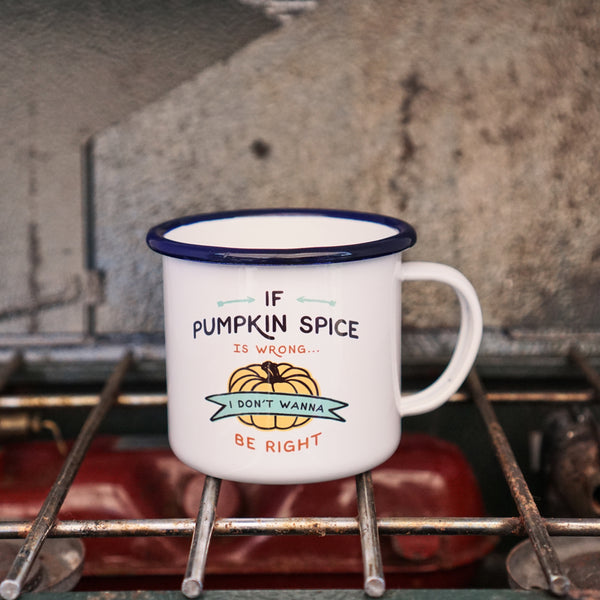 If Pumpkin Spice is Wrong - Funny Fall Pro-PSL Camp Mug