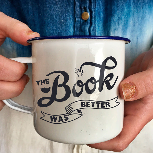 "Book Lover's Enamel Mug: ""The Book Was Better"" Retro Camping Mug-Enamel Co."
