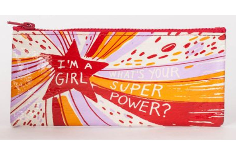 I'm a Girl. What's Your Superpower Pencil Case