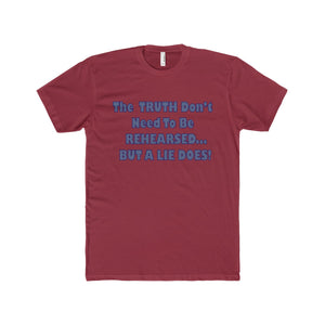 TRUTH DON'T NEED,...Men's Premium Fit Crew T-Shirt