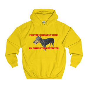 I'M EVERYTHING BUT CUTE,...Unisex College Hoodie