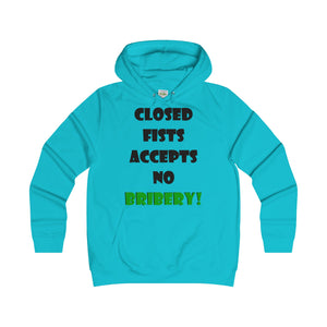 CLOSED FISTS...Girlie Fit Hoodie
