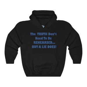 TRUTH DON'T NEED,...Unisex Heavy Blend Hooded Sweatshirt