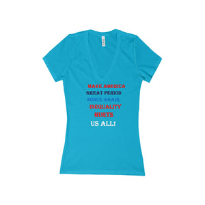 MAKE AMERICA GREAT,...Women's Slim Fit Deep V-Neck Jersey Tee