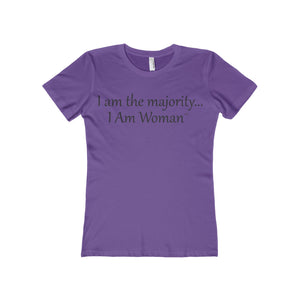 I AM WOMAN...Woman's Slim Fit Boyfriend Tee(multiple colors)