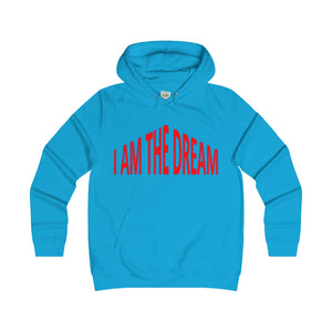 I AM THE DREAM, Girlie Fit Hoodie(multiple colors)