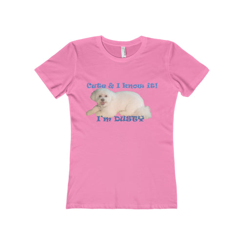 I KNOW I'M CUTE,...Women's Slim Fit Boyfriend Tee(multiple colors)