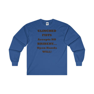 CLINCHED FISTS...Classic Fit Long Sleeve Tee