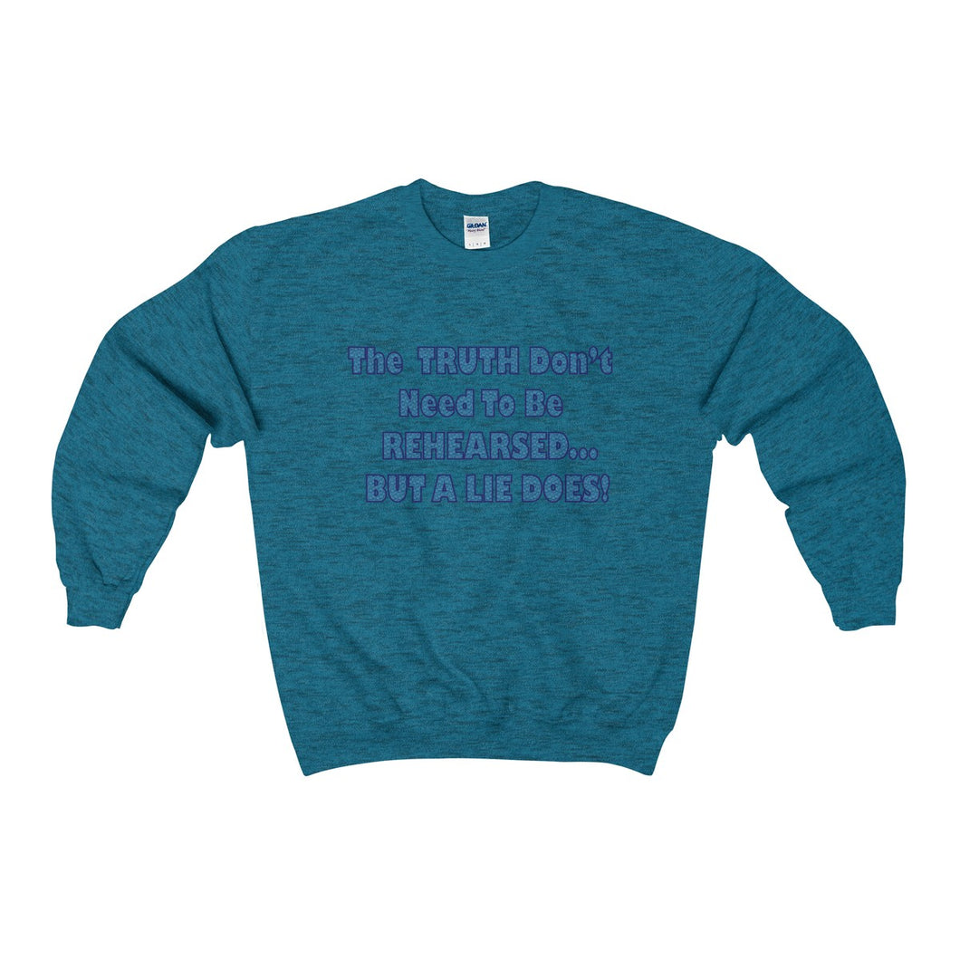TRUTH DON'T NEED,...Heavy Blend™ Adult Crewneck Sweatshirt