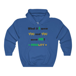 WHAT IF I WERE YOU...Heavy Hoodie
