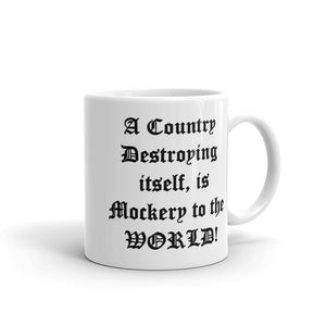 A COUNTRY DESTROYING ITSELF..., Mug