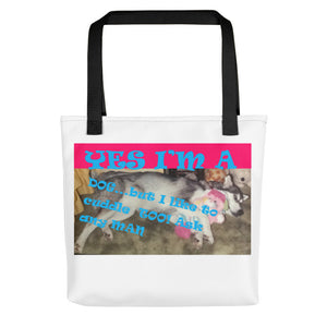 YES I'M A DOG..., Tote bag