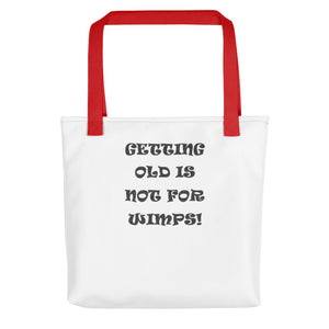 GETTING OLD..., Tote bag