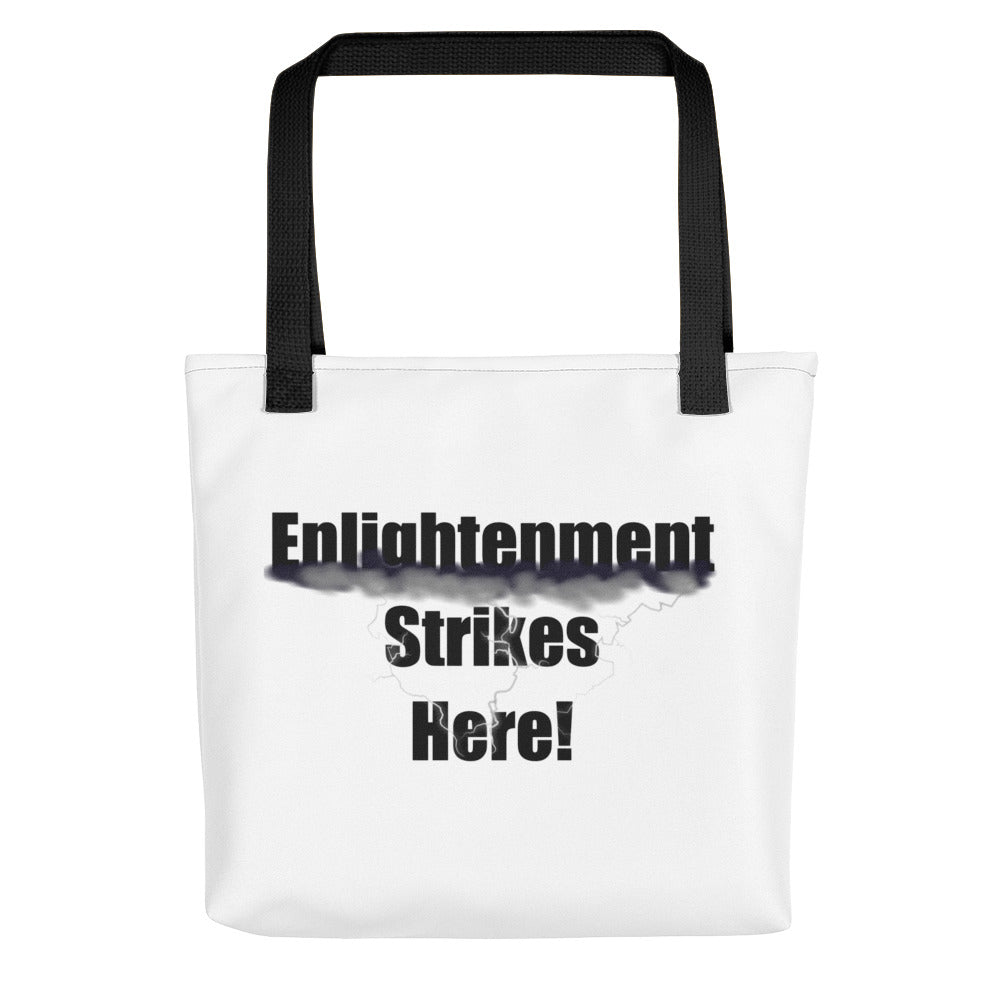 ENLIGHTENMENT STRIKES HERE,  Tote bag
