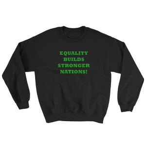 EQUALITY BUILDS..., Sweatshirt