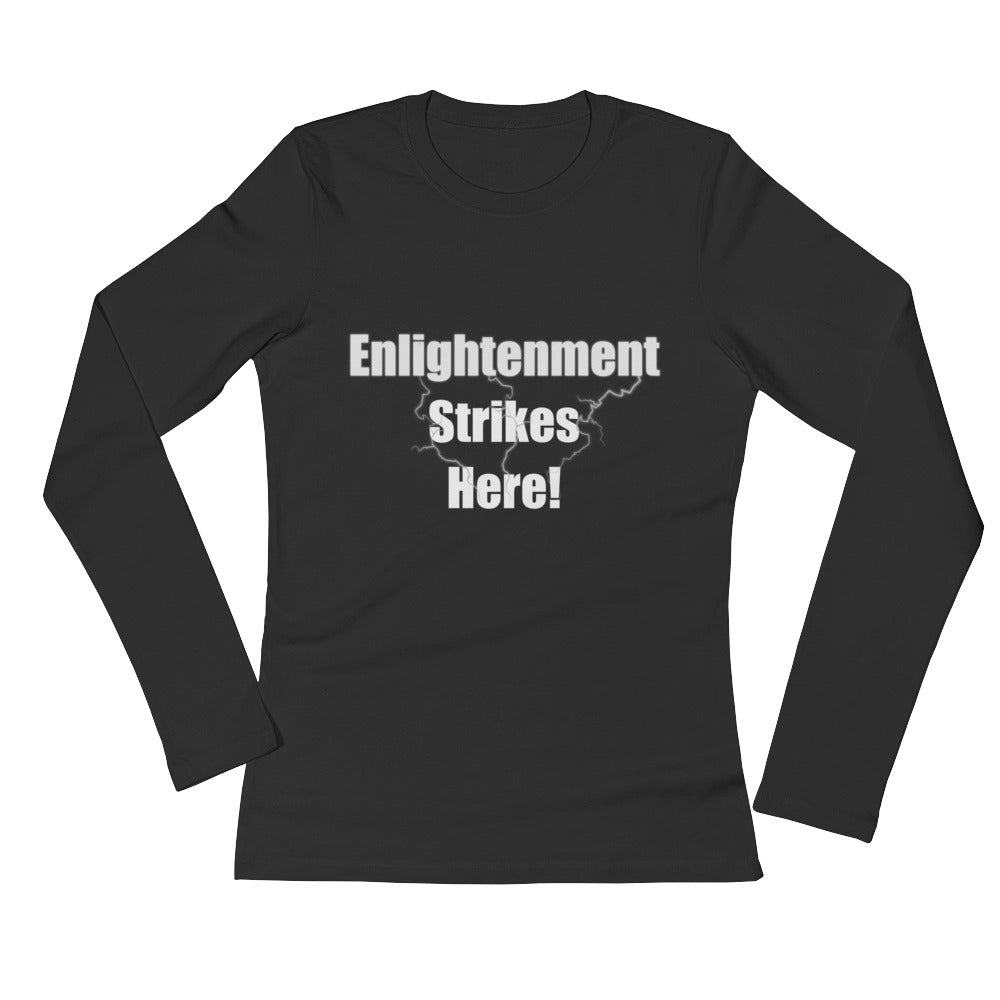 ENLIGHTENMENT STRIKES HERE, Ladies' Long Sleeve T-Shirt