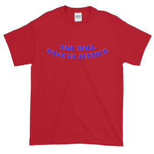 YAH WILL..., Short-Sleeve T-Shirt