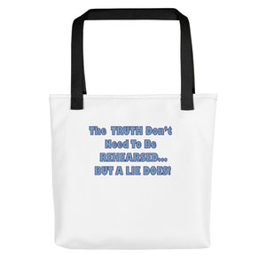 THE TRUTH DON'T NEED..., Tote bag