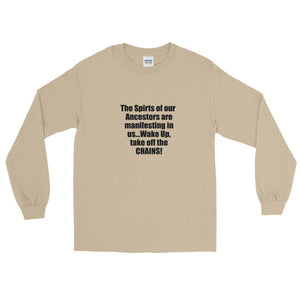 THE SPIRIT OF OUR ANCESTORS,...Long Sleeve T-Shirt