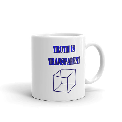 TRUTH IS TRANSPARENT, Mug