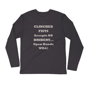 CLINCHED FISTS..., Long Sleeve Fitted Crew