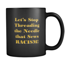 LET'S STOP THREADING...Mug