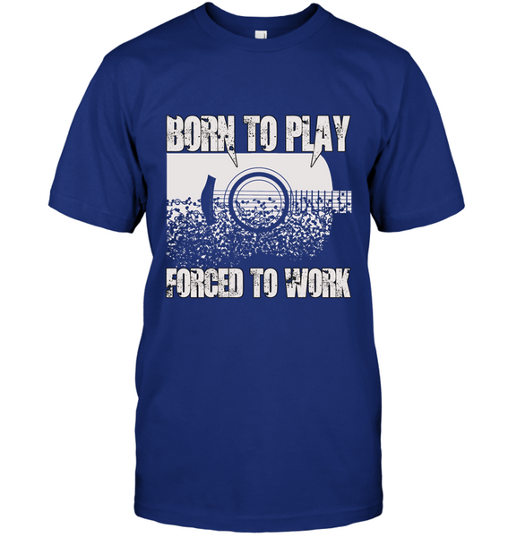 Born To Play Forced To Work
