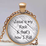 Jesus is my rock and that's how I roll necklace Faith Pendant Christian Inspirational jewelry glass Cabochon Necklace