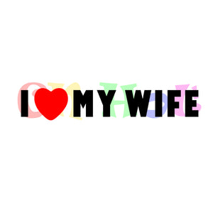 I Love My Wife Vinyl Sticker Window Decal