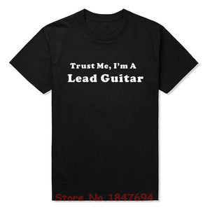 New Style Trust Me I'm A Lead Guitar T-shirt Musician Band T Shirt