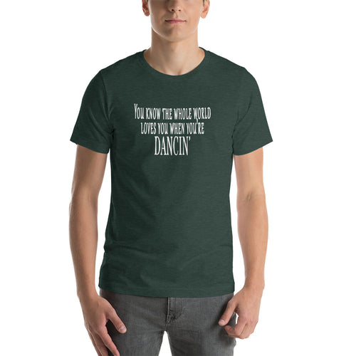 """You know the whole world loves you when you're Dancin'"" Allman Brothers Band Lyric T-Shirt"