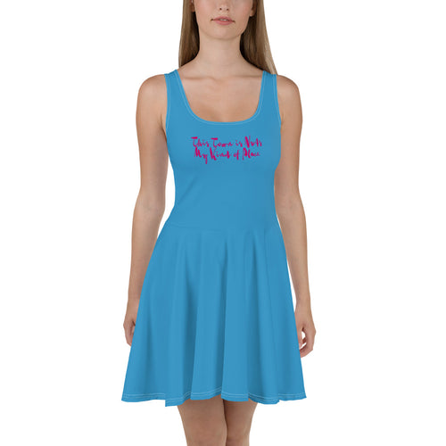 """This Town is Nuts, My Kind of Place"" Concert & Festival Skater Dress"