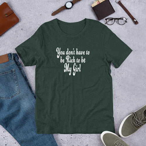 """You don't have to be rich to be My Girl"" Prince Lyric T-Shirt"