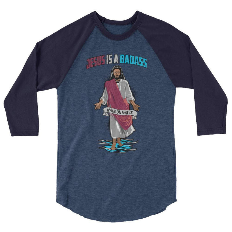 Men's 3/4 Sleeve Raglan Shirt - Jesus Is A Badass (Walk On Water)