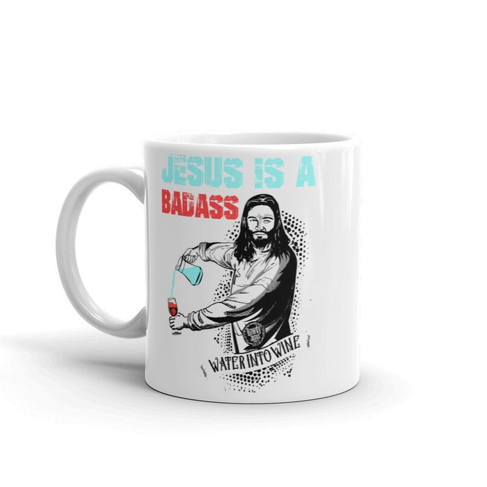 Coffee Mug - Jesus Is A Badass (Water Into Wine)