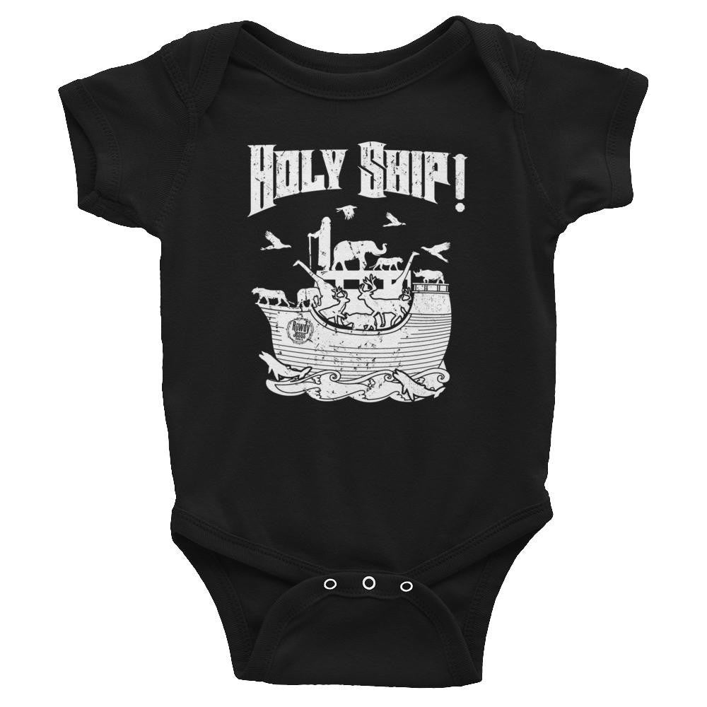 Infant Onesie - White Holy Ship!