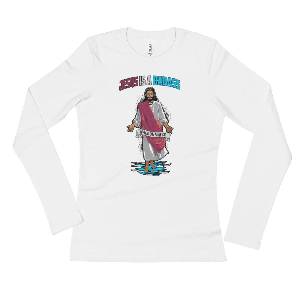 Women's Long Sleeve - Jesus Is A Badass (Walk On Water)