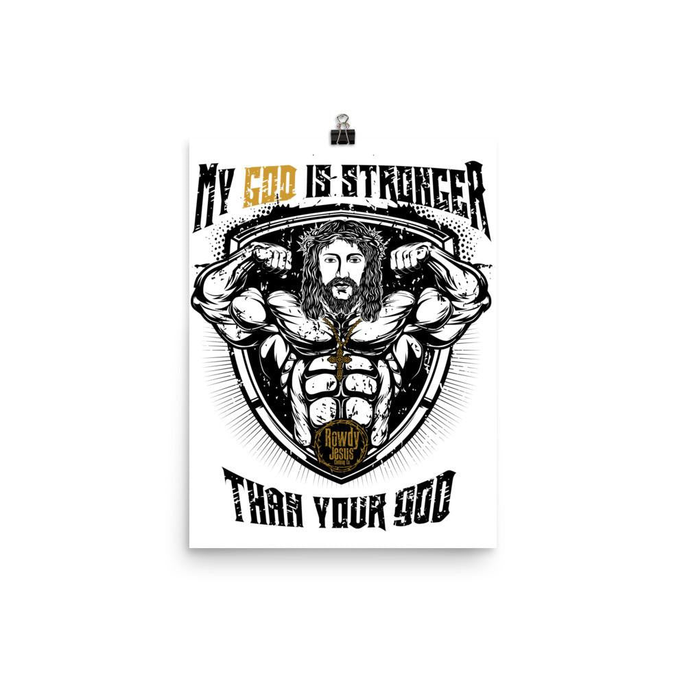 Wall Poster - My God Is Stronger