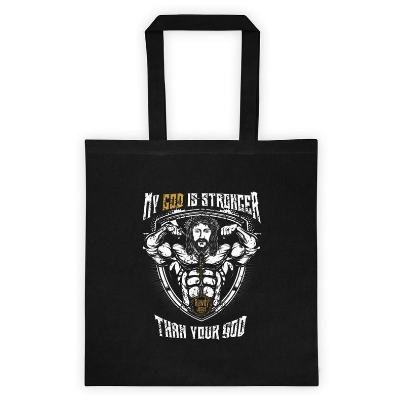 Tote bag - My God Is Stronger