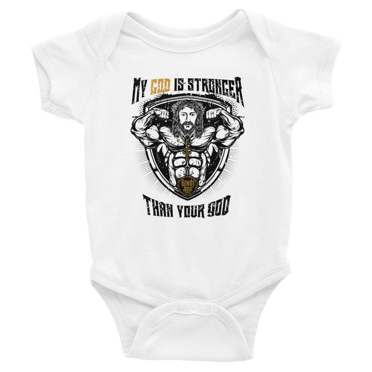Infant Onesie - My God Is Stronger