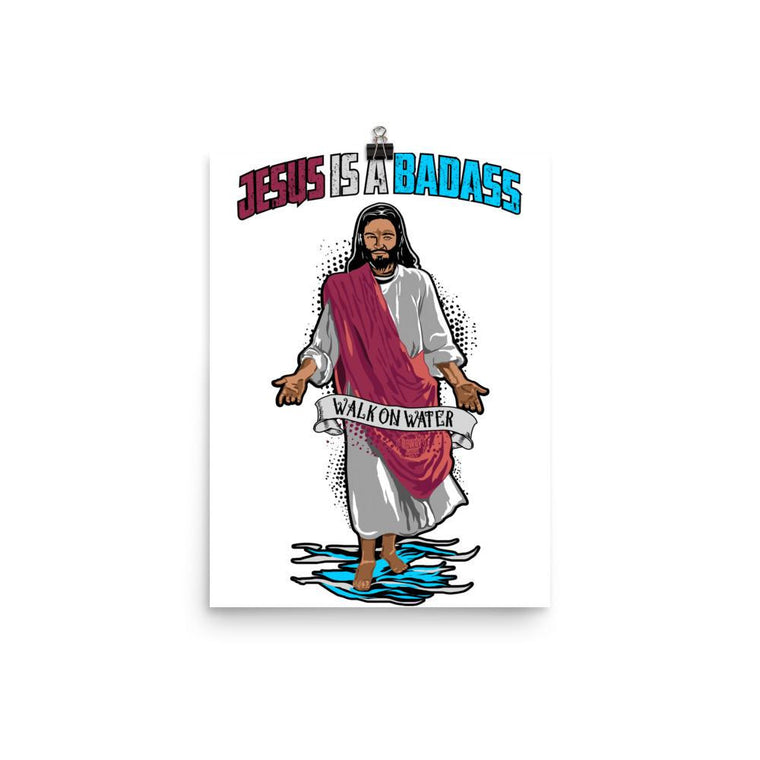 Wall Poster - Jesus Is A Badass (Walk On Water)