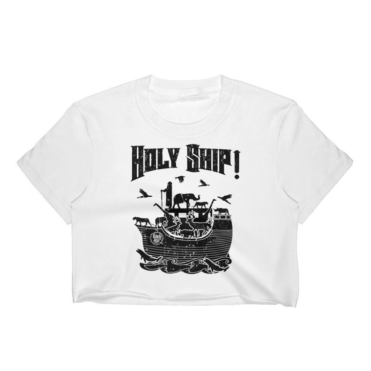 Women's Crop Top - Black Holy Ship!