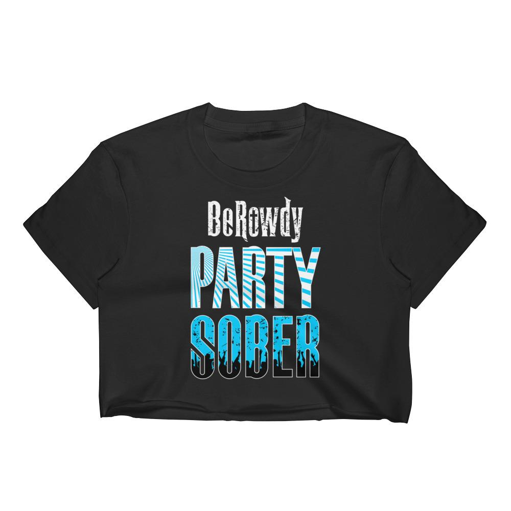 Women's Crop Top - Teal Party Sober