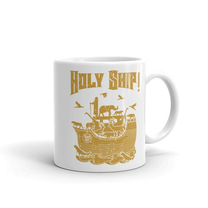 Coffee Mug - Gold Holy Ship!