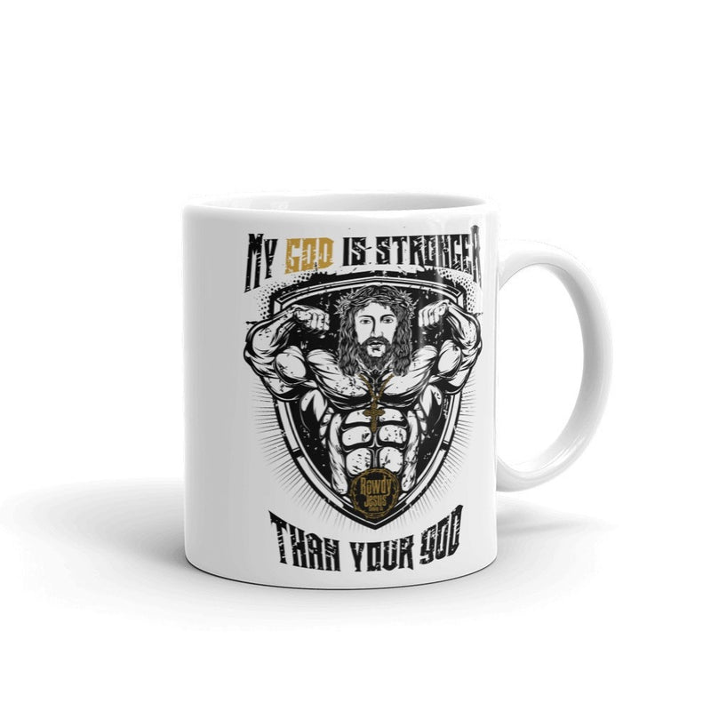Coffee Mug - My God Is Stronger