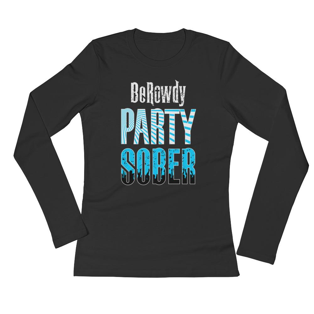 Women's Long Sleeve - Teal Party Sober